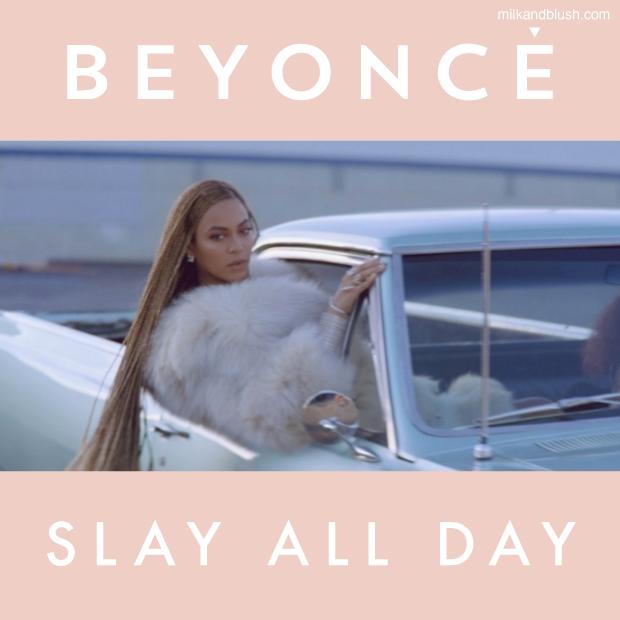 Beyonce-Slay-All-Day