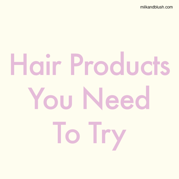 Hair-Products-You-Need-To-Try