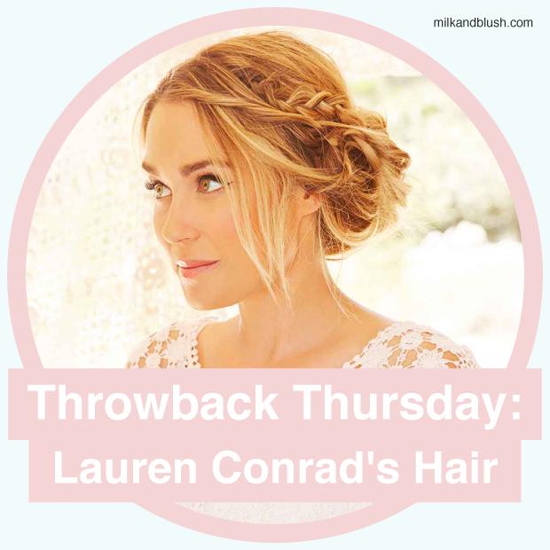 throwback thursday lauren conrads hair hair extensions