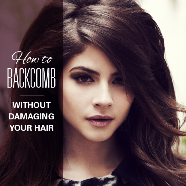 How to Backcomb Without Damaging Your Hair