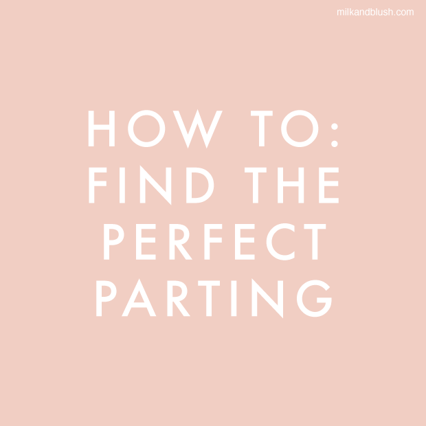 how-to-find-the-perfect-parting