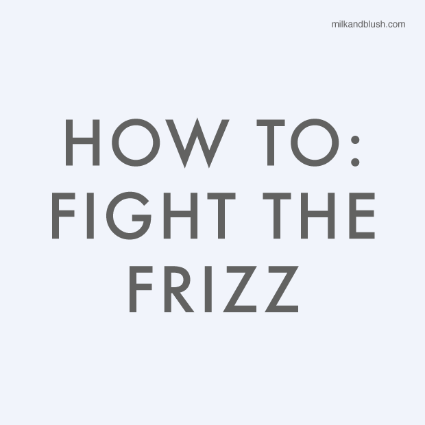 how-to-the-fight-the-frizz