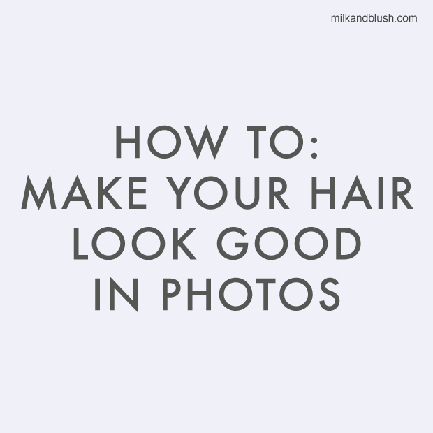 how-to-make-your-hair-look-good-in-photos