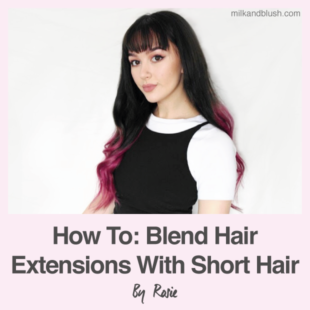 how-to-blend-hair-extensions-with-short-hair-rosie