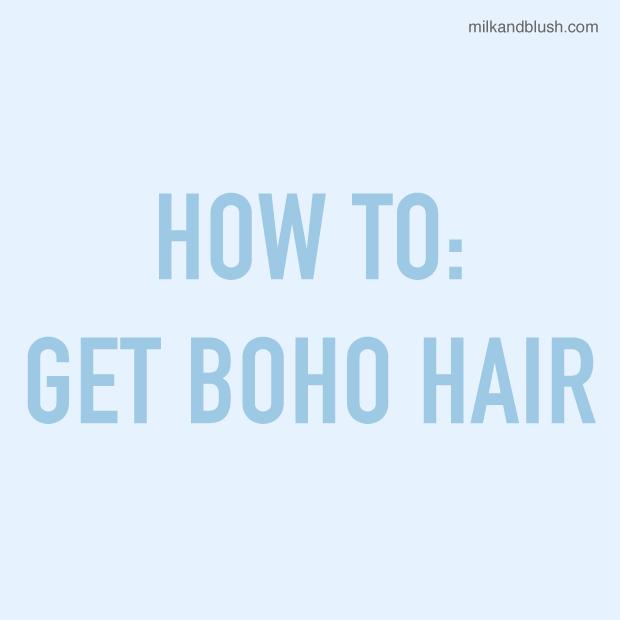 how-to-get-boho-hair