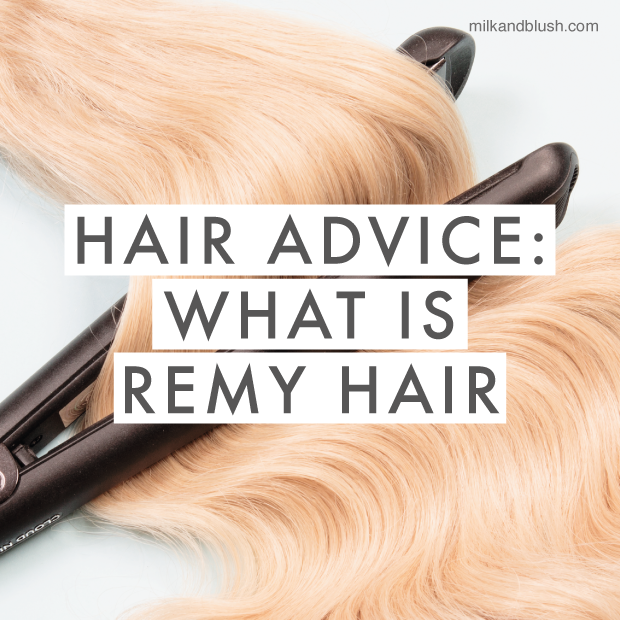 Hair-advice-what-is-remy-hair