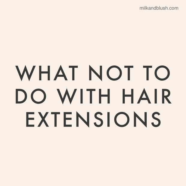 what-not-to-do-with-hair-extensions