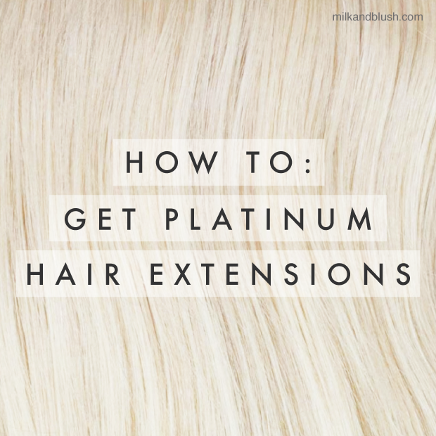 how-to-get-platinum-hair-extensions