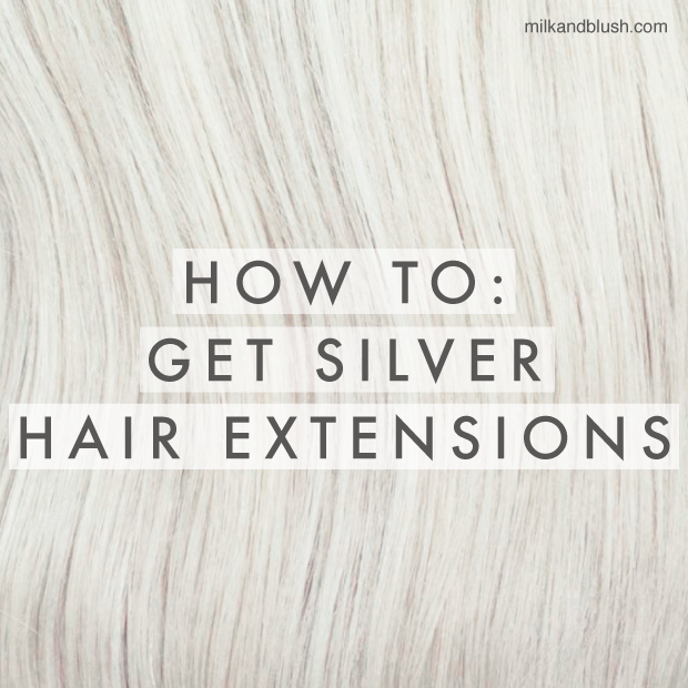 how-to-get-silver-hair-extensions