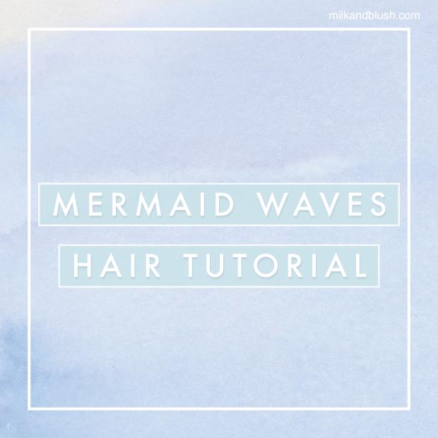 mermaid-waves-hair-tutorial