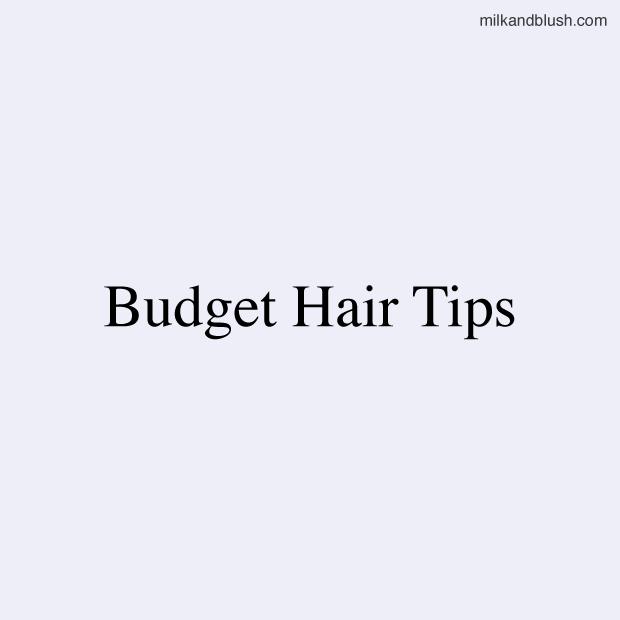 budget-hair-tips