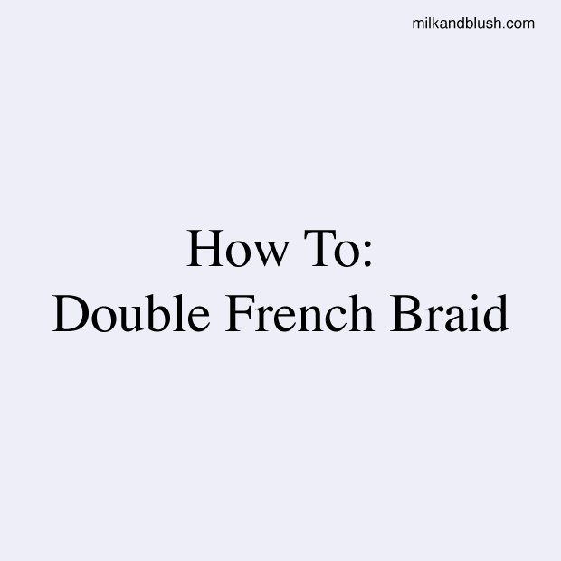 how-to-double-french-braid
