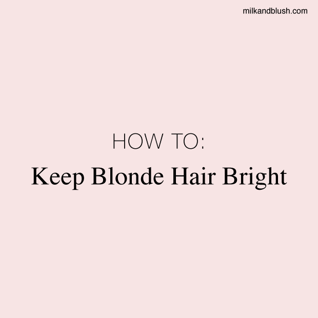 how-to-keep-blonde-hair-bright