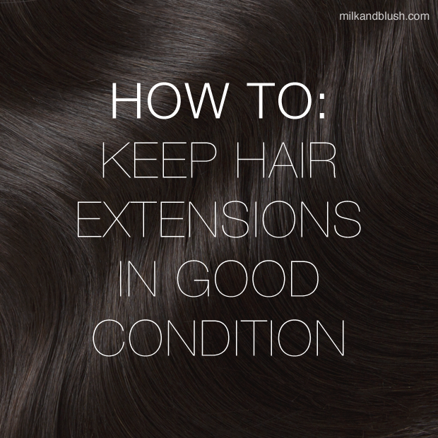 how-to-keep-hair-extensions-in-good-condition
