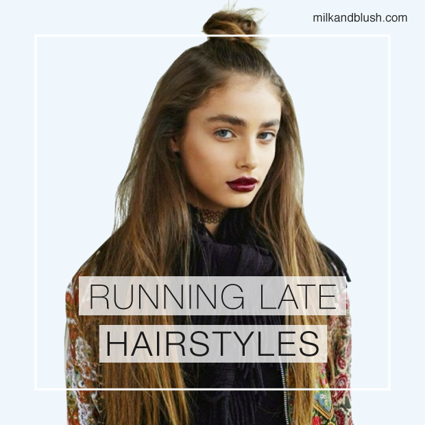 Running Late Hairstyles Hair Extensions Blog Hair Tutorials