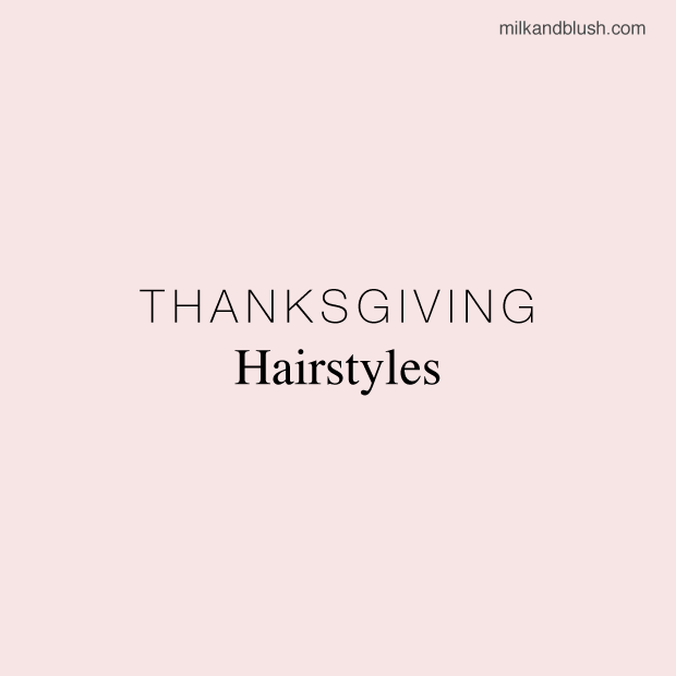 thanksgiving-hairstyles