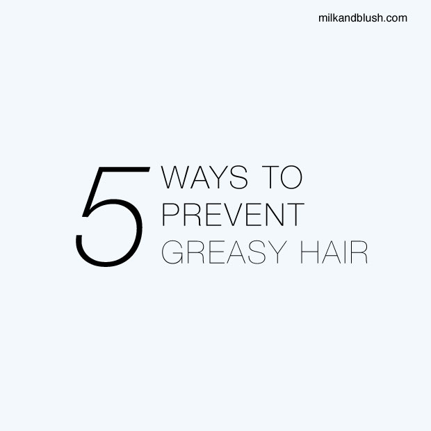 5-ways-to-prevent-greasy-hair