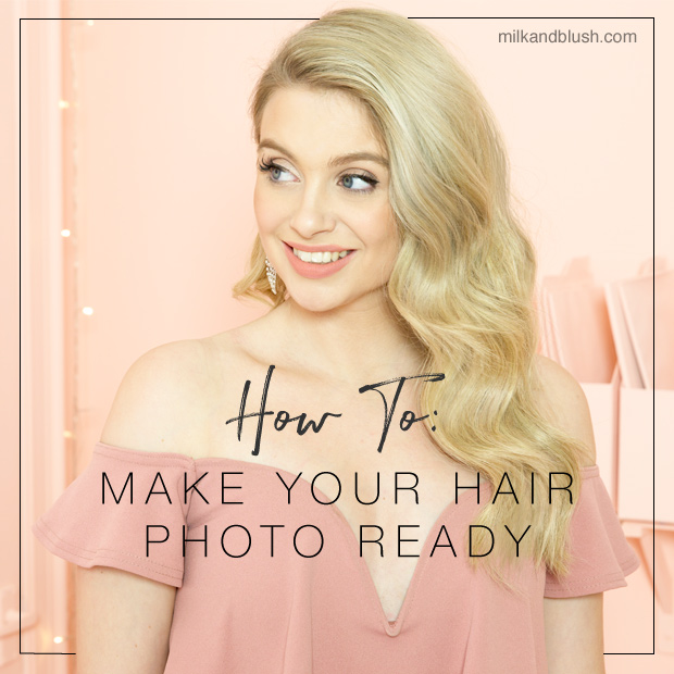 how-to-make-your-hair-photo-ready