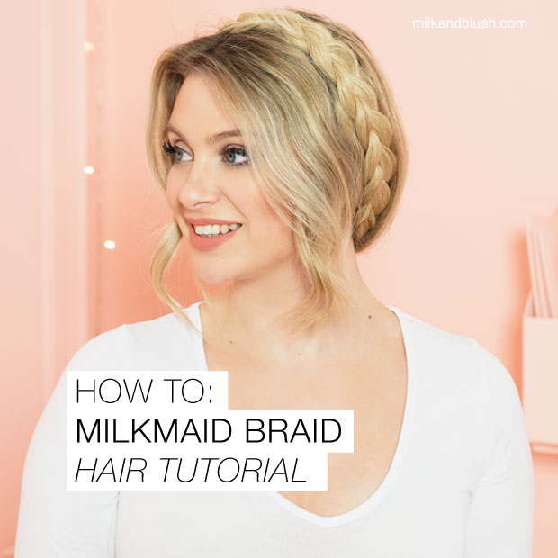 how-to-milkmaid-braids