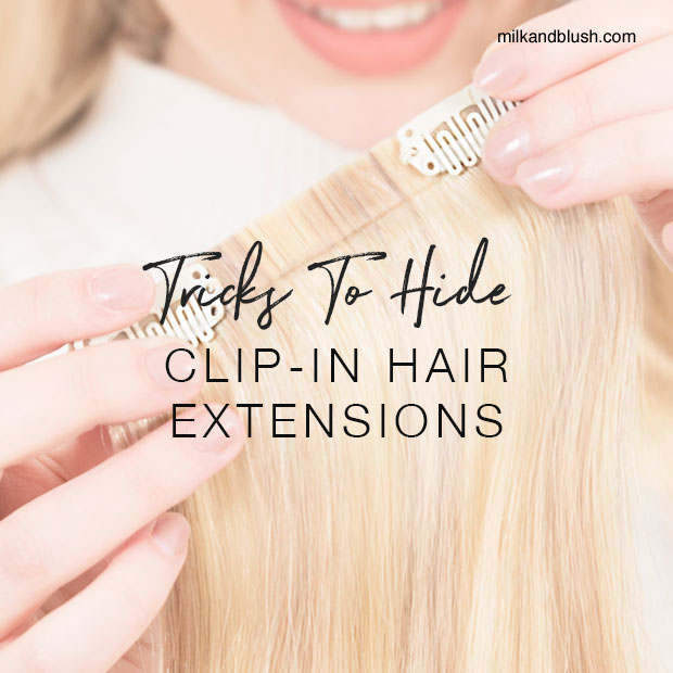 tricks-to-hide-clip-in-hair-extensions