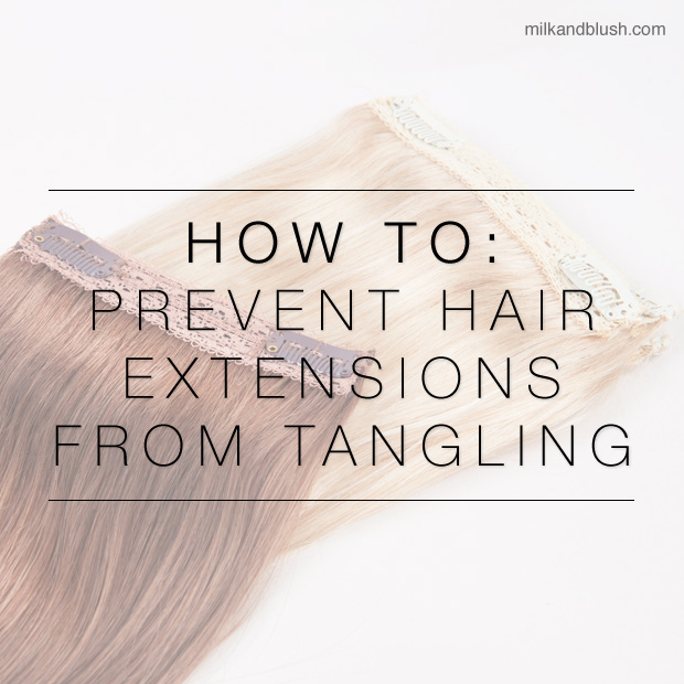 How To Prevent Hair Extensions From Tangling Hair Extensions Blog
