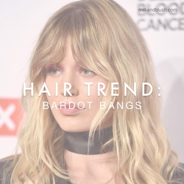 Hair Trend Bardot Bangs Hair Extensions Blog Hair Tutorials