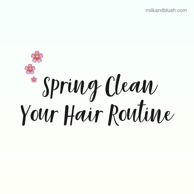 how-to-spring-clean-your-hair-care-routine