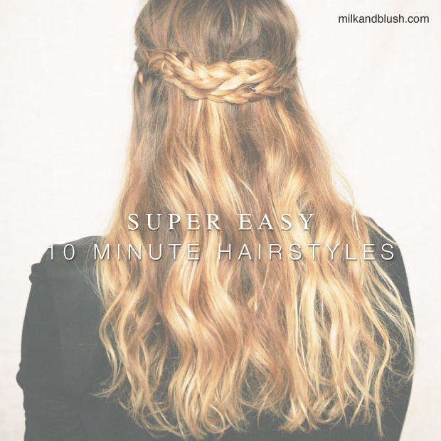 super-easy-10-minute-hairstyles