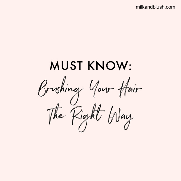 must-know-brushing-your-hair-the-right-way
