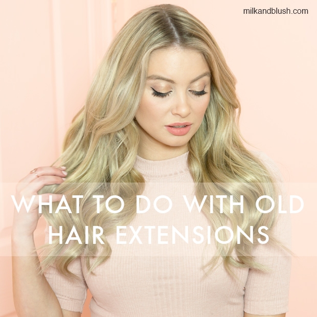 What to do with old hair extensions hair extensions blog hair what to do with old hair extensions pmusecretfo Image collections