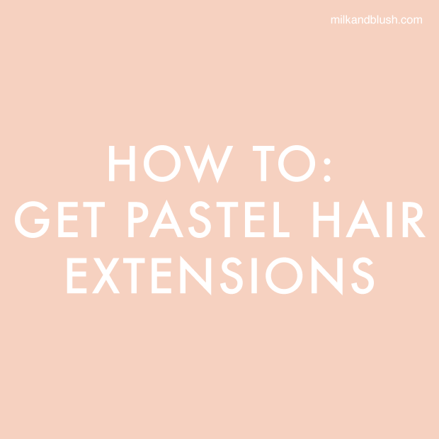 How To Get Pastel Hair Extensions Hair Extensions Blog Hair