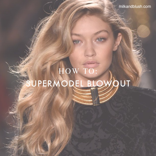 how-to-super-model-blowout