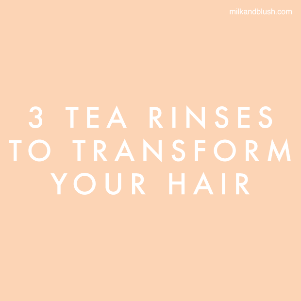 3-tea-rinses-to-transform-your-hair