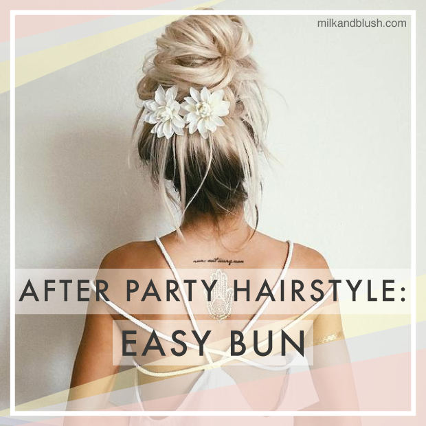 after-party-hairstyle-easy-bun