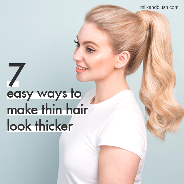 7-ways-to-make-thin-hair-look-thicker