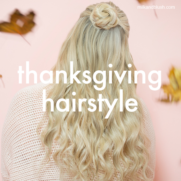 thanksgiving hairstyle milk and blush