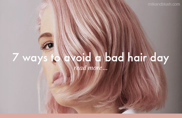 7-ways-to-avoid-a-bad-hair-day