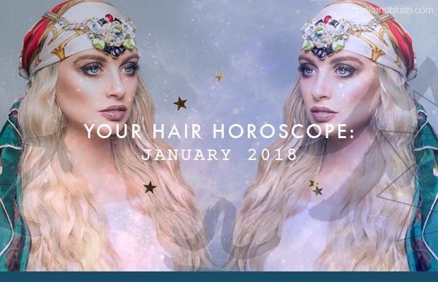 Hair-Horoscope-January-2018