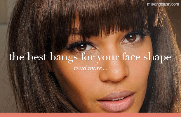 the-best-bangs-for-your-face-shape-milk-and-blush
