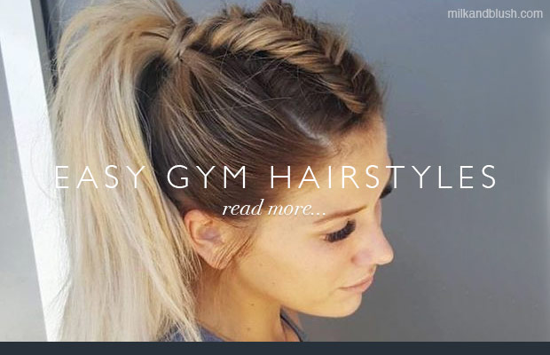 Easy-Gym-Hairstyles-Milk-and-Blush-Hair-Extensions-Blog