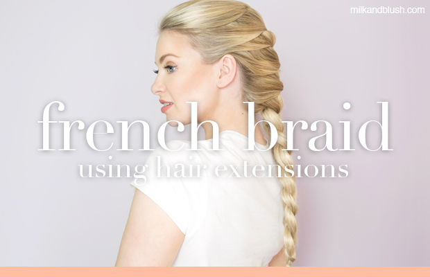 french-braid-tutorial-using-hair-extensions