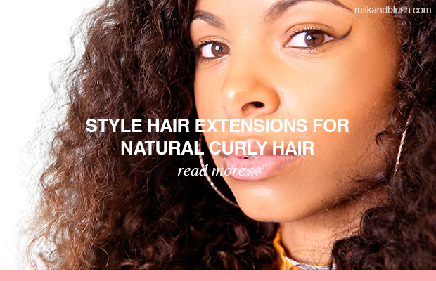 how-to-style-hair-extensions-for-natural-curly-hair