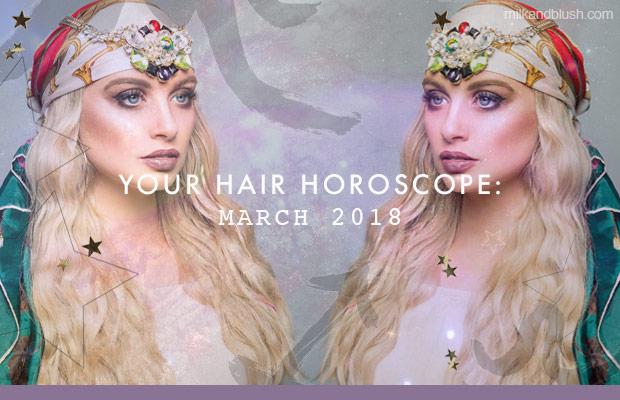 milk-and-blush-hair-horoscope-march-blog