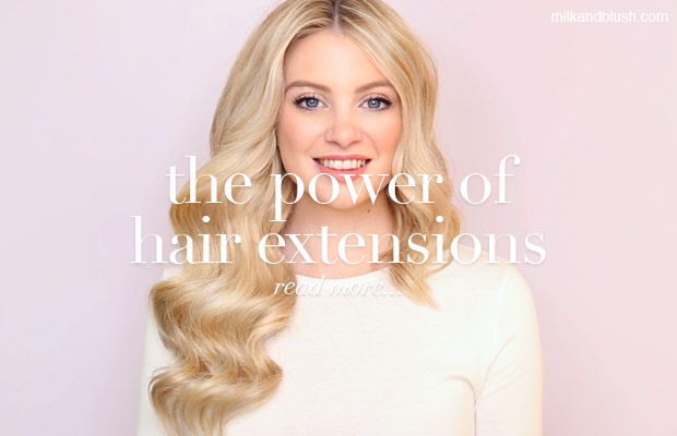 the-power-of-milk-and-blush-hair-extensions-blog