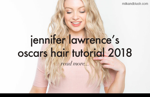 jennifer-lawrence-oscar-2018-hairstyle-how-to-milk-and-blush-hair-extensions-blog
