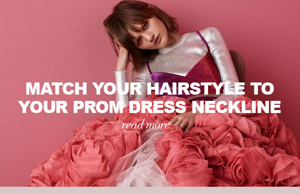 how-to-match-your-hairstyle-to-your-prom-dress-hairline